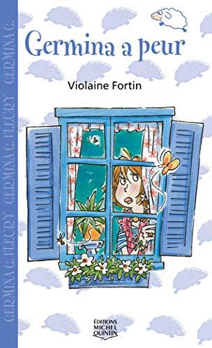 Germina a Peur - Saute-Mouton (French Edition): Fortin Violaine