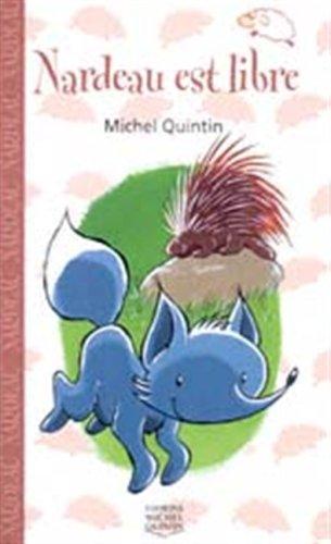 Nardeau est libre - Nº 8: Quintin, Michel