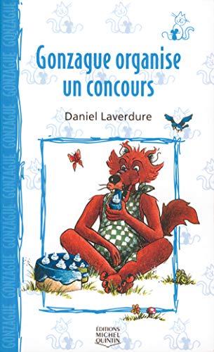 Gonzague organise un concours - Nº 6: Laverdure, Daniel