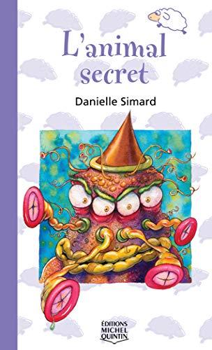 015-L'ANIMAL SECRET: Danielle Simard