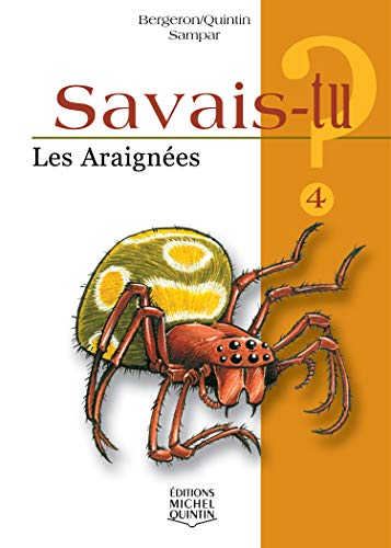 9782894351895: Les araignées (French Edition)