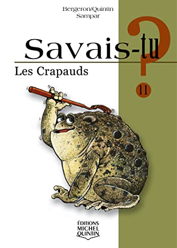 9782894352144: Les crapauds (French Edition)