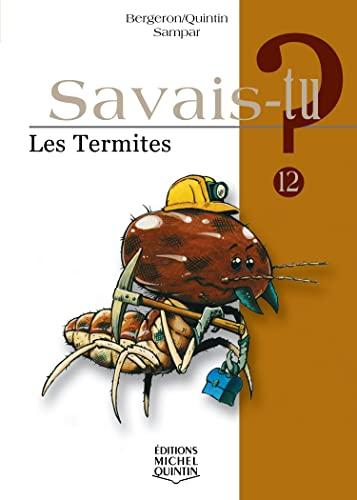 Les termites - N° 12: Bergeron, Alain M.