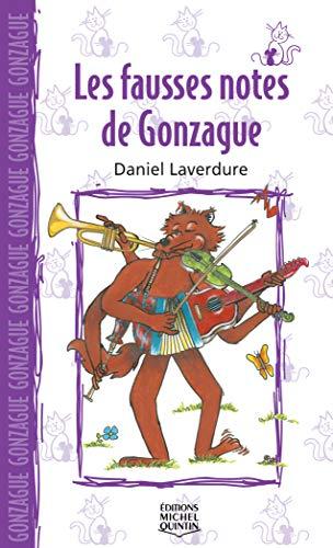 Les Fausses Notes de Gonzague - Saute-Mouton (French Edition): Daniel Laverdure