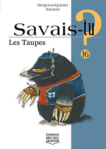 Les taupes - N° 16: Bergeron, Alain M.