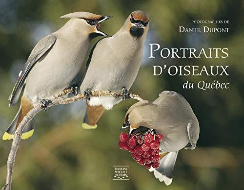 9782894353073: PORTRAITS D'OISEAUX DU QUEBEC