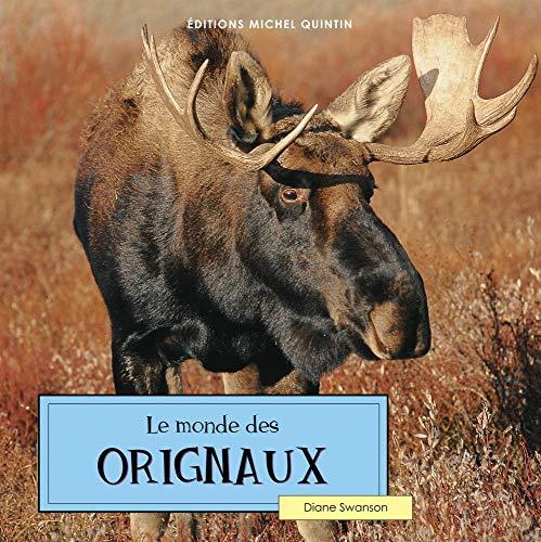 MONDE DES ORIGNAUX #4 -LE (2894353383) by Diane Swanson