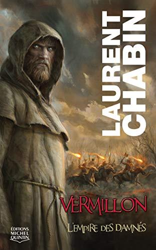 9782894353561: Vermillon - tome 1 L'empire des Damnes