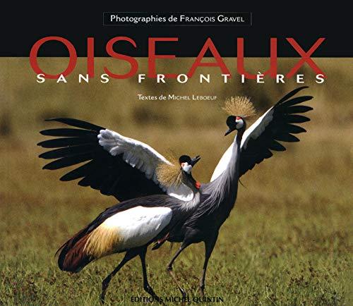 oiseaux sans frontières: Michel Leboeuf