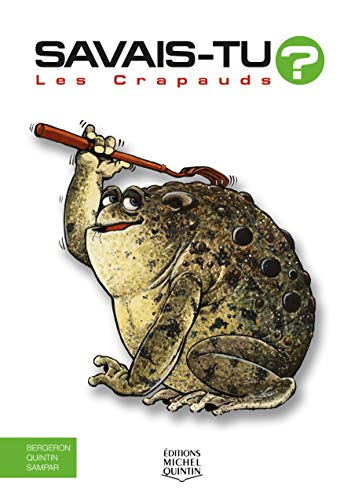 9782894353783: Les Crapauds (French Edition)