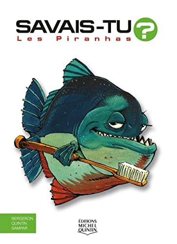 9782894353806: Savais-tu - Les piranhas