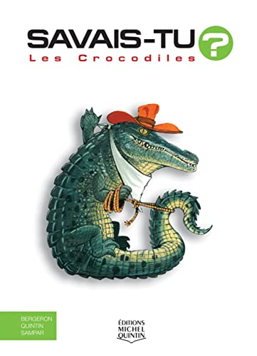 9782894354094: Les crocodiles (French Edition)
