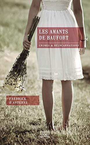 AMANTS DE BAUFORT CRIMES ET RE x: D'anterny, Fredrick