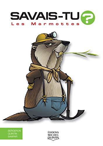 9782894355558: Savais-tu - Les marmottes