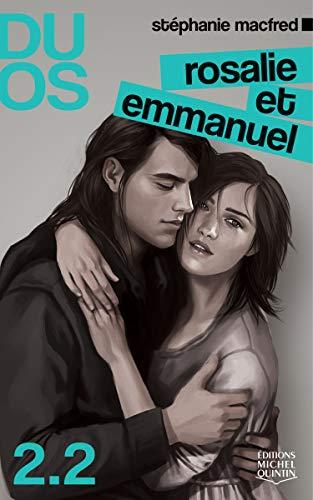 Duos 2.2 - Rosalie et Emmanuel: Macfred, Stéphanie