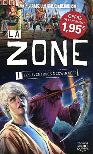 9782894355862: La zone, Tome 1 (French Edition)