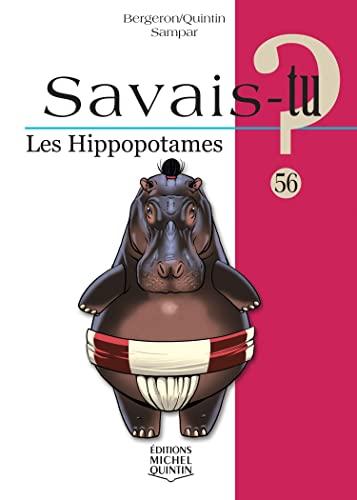Les hippopotames - N° 56: Bergeron, Alain M.