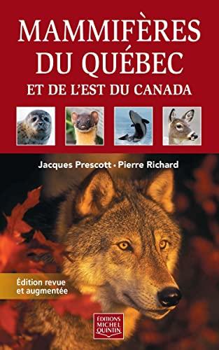 9782894356524: Mammifères du Québec et de l'Est du Canada N. éd.