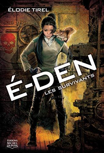 9782894356852: E-Den, Tome 1 : Les survivants