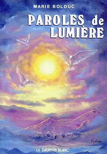 PAROLES DE LUMIERE: BOLDUC