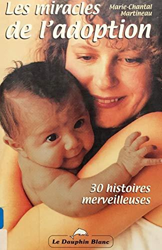 9782894360507: Les miracles de l'adoption