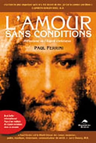 9782894361627: L'Amour sans conditions : Réflexions de l'Esprit Christique