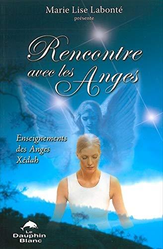 9782894361764: Rencontre avec les Anges