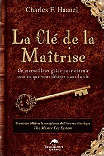 9782894361832: La Cl� de la Ma�trise