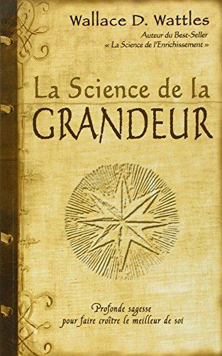 SCIENCE DE LA GRANDEUR -LA-: WATTLES WALLACE D