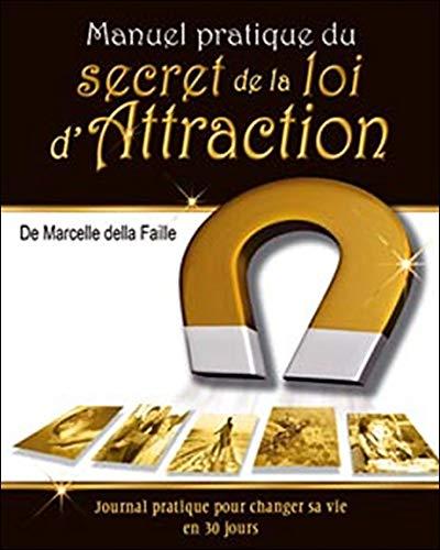 MANUEL PRATIQUE DU SECRET DE LA LOI D AT: DELLA FAILLE MARCELL