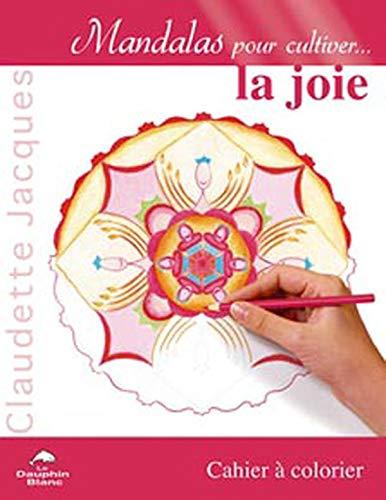 9782894362136: Mandalas pour cultiver...la joie