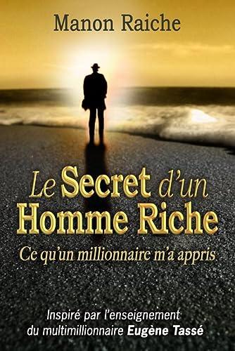 9782894362983: le secret d'un homme riche