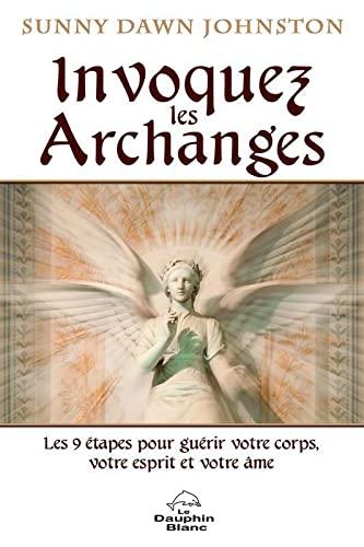 9782894364208: Invoquez les Archanges