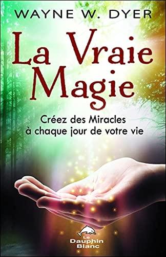 9782894365656: La vraie magie