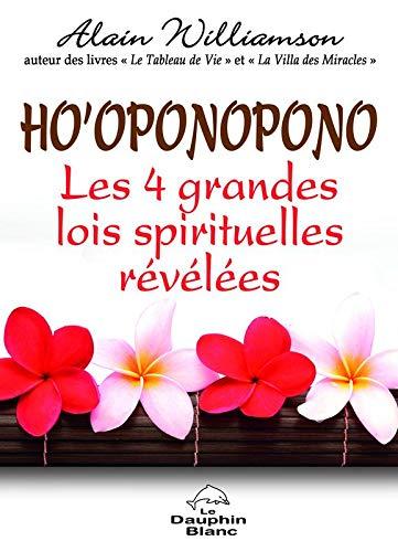 9782894366370: Ho'oponopono - Les 4 grandes lois spirituelles révélées