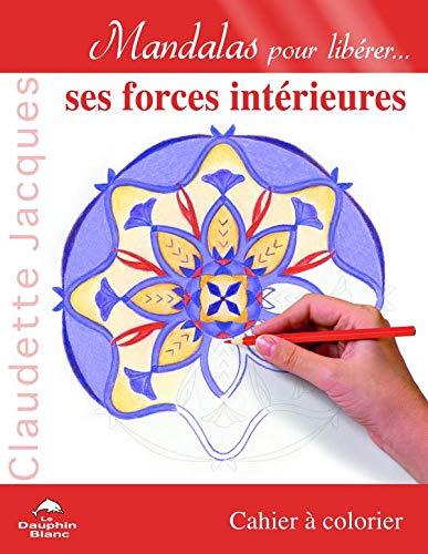 9782894366875: Mandalas pour libérer... ses forces intérieures
