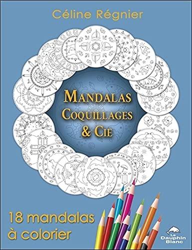 MANDALAS COQUILLAGES ET CIE: REGNIER REGINE