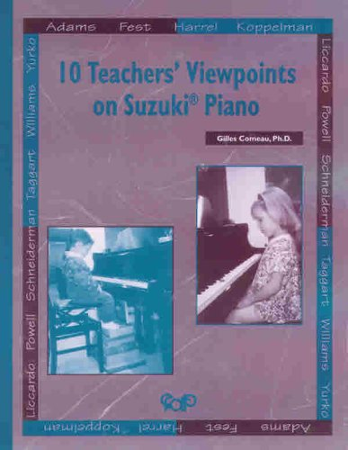 9782894425527: Suzuki 10 Teachers Viewpoints on Suzuki Piano Piano (Suzuki Piano Reference)