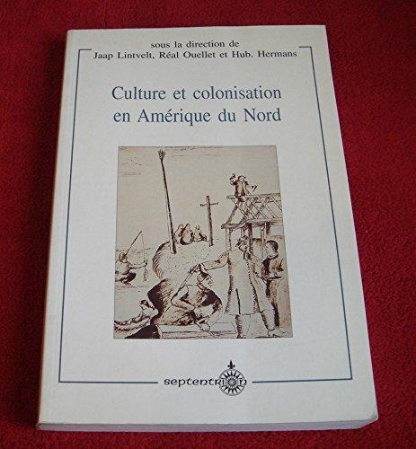 Culture Et Colonisation En Amerique Nord (Teach,: Lintvelt, Jaap