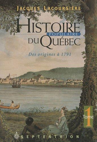 Histoire Populaire du Quebec: Lacoursiere, Jacques