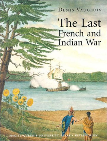 The last French and Indian war : an inquiry into a safe-conduct issued in 1760 that acquired the ...