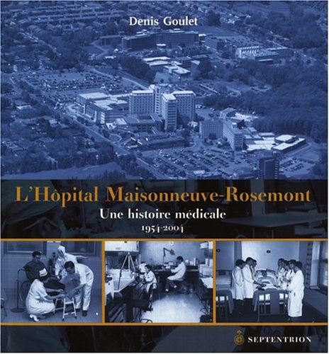 Hôpital Maisonneuve-Rosemont (L'): Goulet, Denis