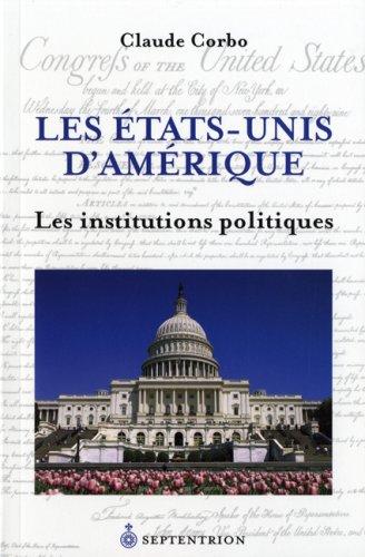 9782894485255: Les Etats Unis d Amerique T 02 Institutions Politiques 2e ed