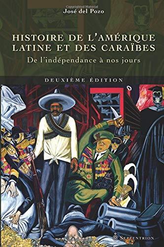 9782894485705: Histoire de l'Amérique latine et des Caraïbes, (deuxième édition) (French Edition)