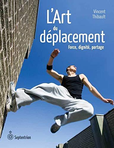 9782894486931: L'Art du Deplacement