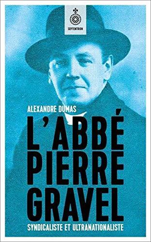 Abbé Pierre Gravel (L'): Dumas, Alexandre