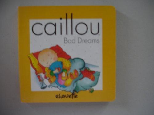 9782894501641: Caillou Bad Dreams (Compass)
