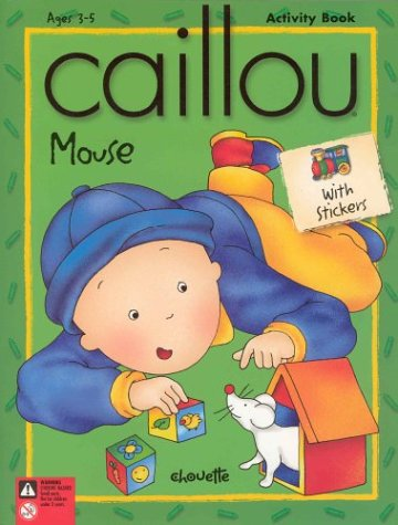 9782894503218: Caillou Mouse (Merry-Go-Round)