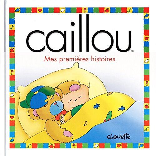 9782894504536: Caillou : Mes premi�res histoire