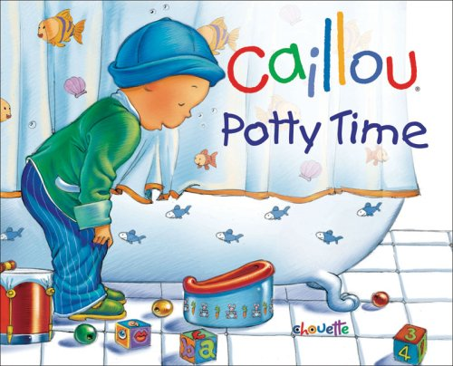 9782894505137: Caillou Potty Time (Caillou, Hand in Hand)